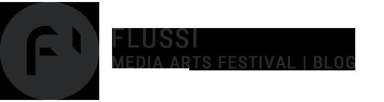 Flussi media arts festival | blog