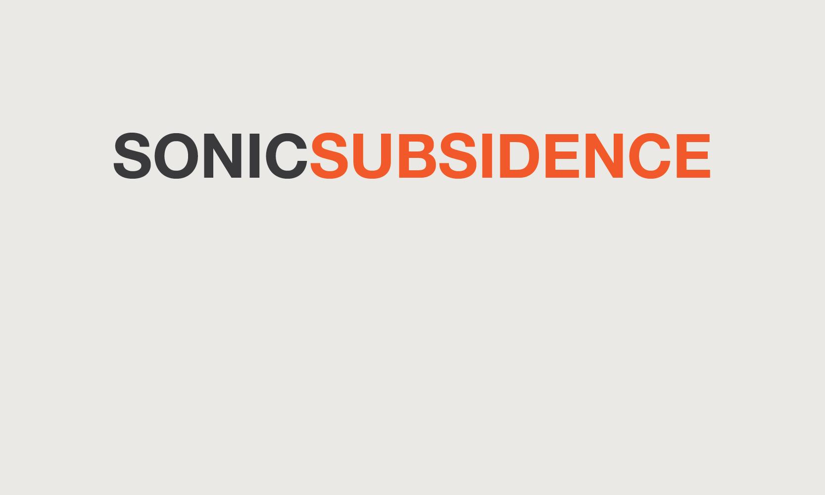 sonicsubsidence